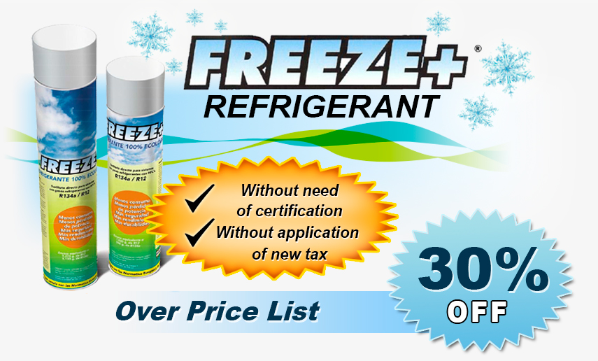 Freeze Refrigerant. -No need Certification. -Without application of the new tax.