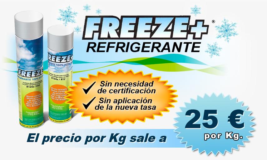Freeze Refrigerante. -Sin necesidad de certificación. -Sin aplicación de la nueva tasa.